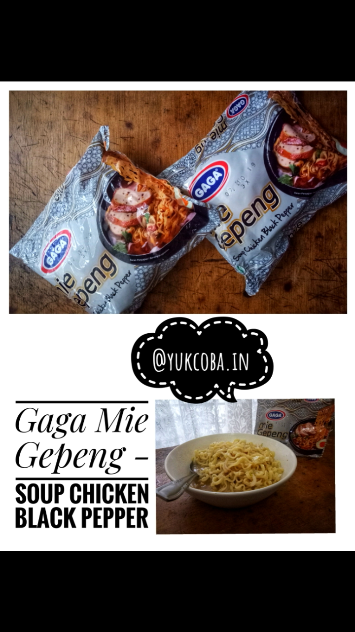 gambar review ke-4 untuk Gaga Mie Gepeng - Soup Chicken Black Pepper