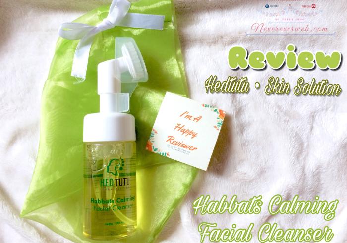 gambar review ke-1 untuk Hedtutu Habbats Calming Facial Cleanser